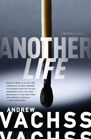 Another Life, a Burke novel by Andrew Vachss