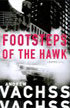 Footsteps of the Hawk by Andrew Vachss, a Burke novel