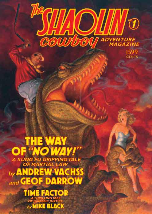 Shaolin Cowboy: The Way of No Way! by Andrew Vachss