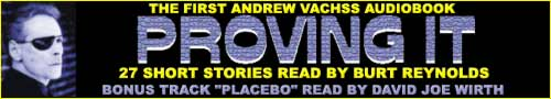 Proving It, the first Andrew Vachss audiobook collection