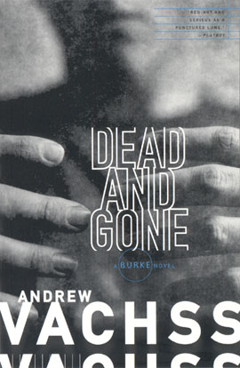 Dead and Gone: A Burke Novel Andrew Vachss
